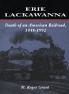 Erie Lackawanna - Death of an American Railroad 1938-1992 - Product Image