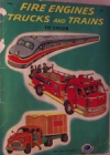 Fire Engines, Trucks and Trains Coloring Book-COLLECTIBLE - Product Image