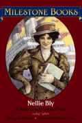 Nellie Bly: A Name to be Reckoned  With - Product Image