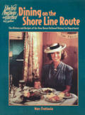 New Haven Railroad: Dining on the Shore Line Route-Cookbook - Product Image