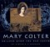 Mary Colter - Builder Upon the Red Earth - Product Image