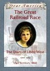 Dear America Series - The Great Railroad Race: The Diary of Libby West - Product Image