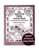 The Santa Fe Trail Activity Book: Projects for Children and Parents - Product Image