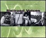Railroad Voices - Product Image