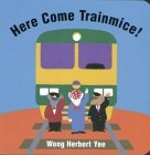 Here Come Trainmice! (Board Book) - Product Image