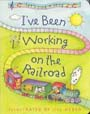 I've Been Working on the Railroad (Board Book) - Product Image