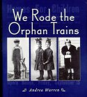 We Rode the Orphan Trains - Product Image