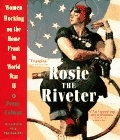 Rosie the Riveter - Women Working on the Home Front in WWII - Product Image